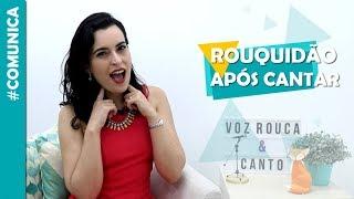 download musica Voz rouca depois de cantar? Comunica