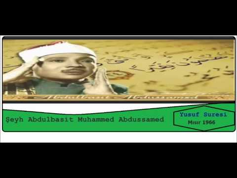 Abdulbasit Abdussamed Yusuf Suresi Mısır 1966 video