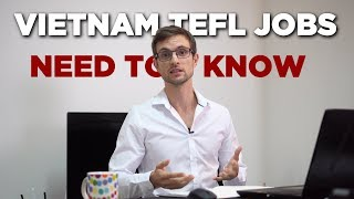 The Biggest Problem With TEFL Jobs In Vietnam