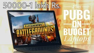 Gaming laptops under 1 lakh in India to play Pubg|Laptops to play Pubg|