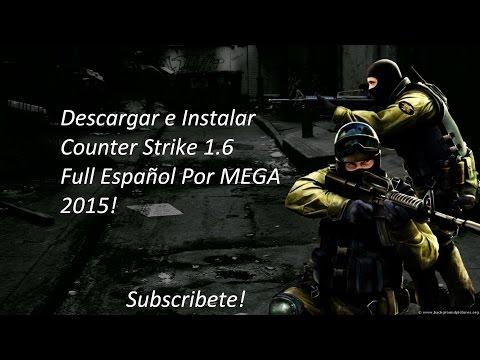 Descargar e Instalar Counter Strike 1.6 Full Mega 2015