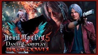 DANTE! | [BREAKDOWN!] | Devil May Cry 5 - Dante Gameplay