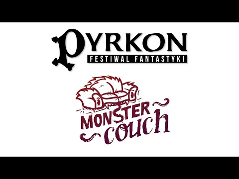 Monster Couch na Pyrkonie 2017