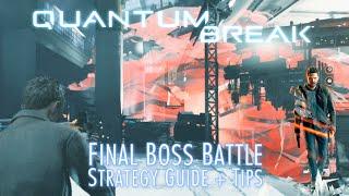 Quantum Break - Final Boss Battle (Hard) Strategy Guide & Tips!