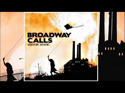 Broadway Calls - Be All That You Cant Be