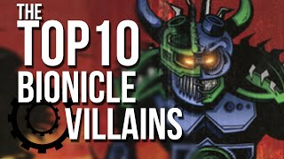 The Top 10 BIONICLE Villains