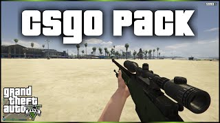 GTA 5 Mods — CS:GO Weapon Pack