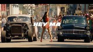 FAST & FURIOUS 8 - SONG Hey Ma Ft. Camila Cabello  Ady