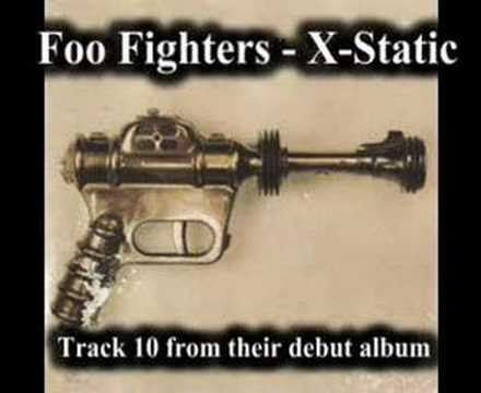 Foo Fighters - X-Static Video