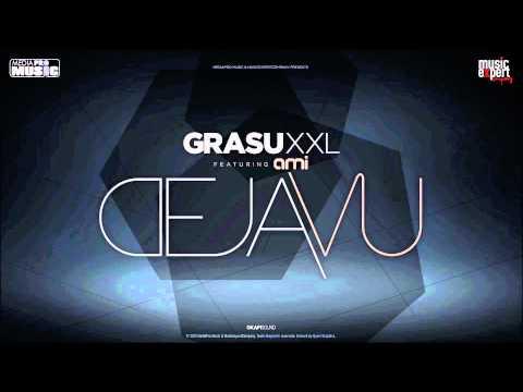 Grasu XXL Deja Vu