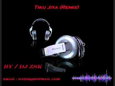 Tinku Jiya (DJ ZSK  Remix)
