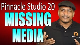 Pinnacle Studio 20 Ultimate | Relinking Missing Media Tutorial