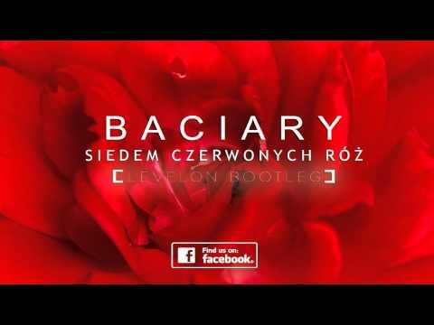 Baciary - Siedem Czerwonych Roz
