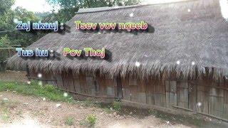 Pov Thoj -Tsev Vov Nqeeb ( Official  )