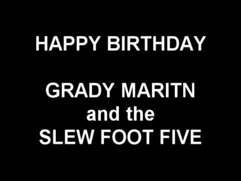 Happy Birthday - Grady Martin and the Slew Foot Five