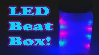 LED Beat Box!