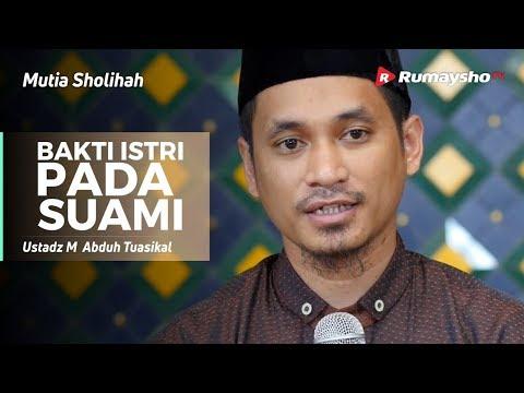 Mutia Shalihah : Bakti Istri Pada Suami - Ustadz M Abduh Tuasikal