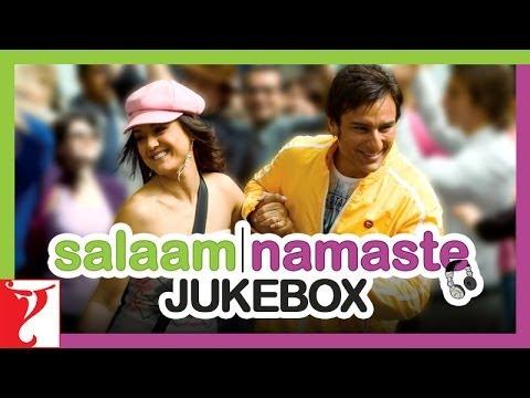 Salaam Namaste - Audio Jukebox