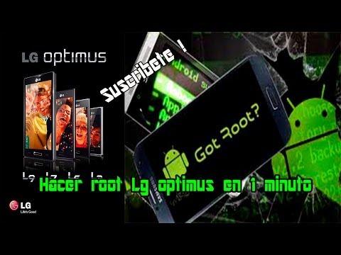 Cómo hace root LG optimus (l3 . l5. l7 y l9) En menos de un minuto!