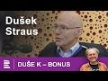 Duše K: bonus rozhovoru Jaroslava Duška s kriminalistou Jiřím Strausem mp3 indir
