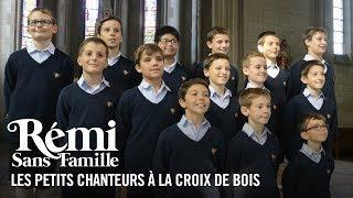 Rémi Sans Famille - Featurette Les petits chanteurs à la croix de bois