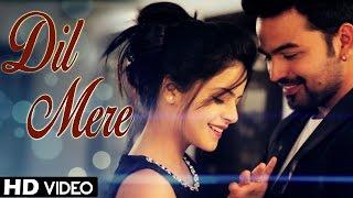 Dil Mere - Kunaal Vermaa, Rapperiya Baalam | Latest Hindi Songs 2018 | Valentine