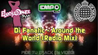ElectroDance Style Track: Di Fanatic - Around the World (Radio Mix) Top Electro Inedito