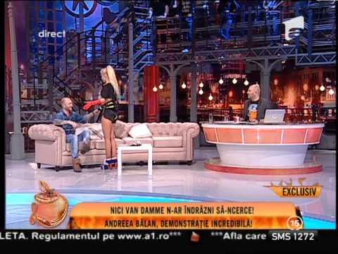 Andreea Bălan, Demonstraţie Pe Care Nici Van Damme N-ar îndrăzni Sa O încerce!