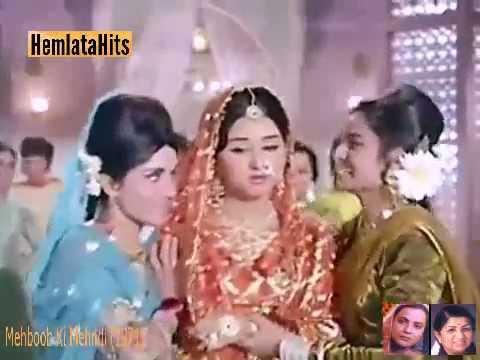 Lata & Hemlata - Mehboob Ki Mehndi Haathon Mein- Mehboob Ki...