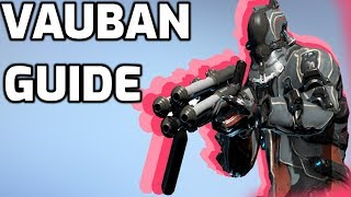 How to Vauban - Beginners Warframe guide