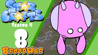 StarCrafts S4 BroodWar Ep 8