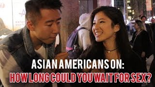 Asian Americans On: How Long Could You Wait For...