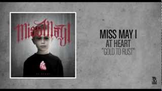 Watch Miss May I Gold To Rust video