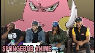 If Spongebob was an ANIME! The SpongeBob SquarePants Anime - OP 1 Reaction/Review