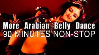 More Arabian Belly Dance | Non Stop Music | الرقص الشرقي