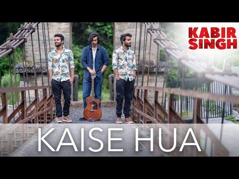 Download Lagu  Kabir Singh | Kaise Hua Reprise | Twin Strings Mp3 Free
