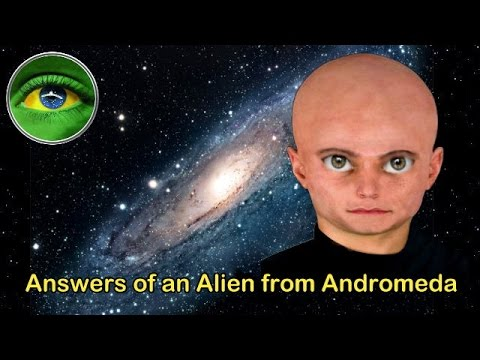 133 -  ANSWERS OF AN ALIEN FROM ANDROMEDA