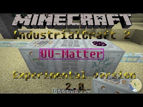 UU-Matter Tips & Tutorial   IndustrialCraft 2   Experimental version 2.0   Minecraft 1.6.2
