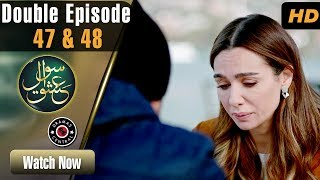 Sawal e Ishq | Double Episode 47 & 48 | Turkish Drama | Ibrahim | Birce | Best Pakistani Dramas
