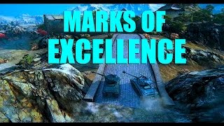 WOT - Marks of Excellence | World of Tanks