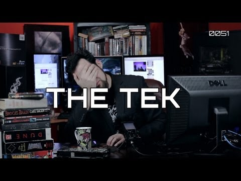 The Tek 0051: So Much Insanity to Rant About