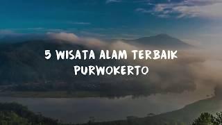 Download Lagu 5 Wisata Alam Terbaik di Purwokerto - Menjelajahi Bumi Purwokerto Gratis STAFABAND