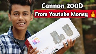 Dslr Camera From Youtube Money 🔥 || Cannon 200d Unboxing And Photo Samples