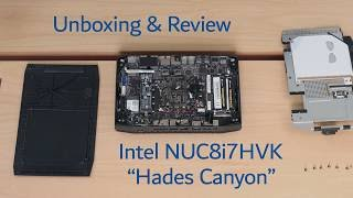 "Intel NUC8i7HVK ""Hades Canyon"" - Unboxing & Review - Radeon RX Vega M GH - Intel® i7-8809G"