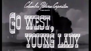Go West Young Lady 1941 Bob Wills, Glenn Ford, Ann Miller