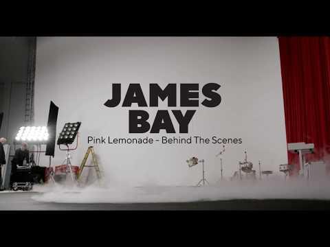 James Bay - Pink Lemonade (Behind The Scenes)