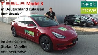 nextmove: Zulassung  eines Tesla Model 3 (US-Import) in Deutschland (Homologation) | Autoparken