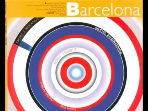 Barcelona - I Stole The Password To Your Shell Account