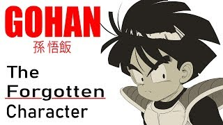 Son Gohan: The Forgotten Character