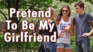Pretend To Be My Girlfriend